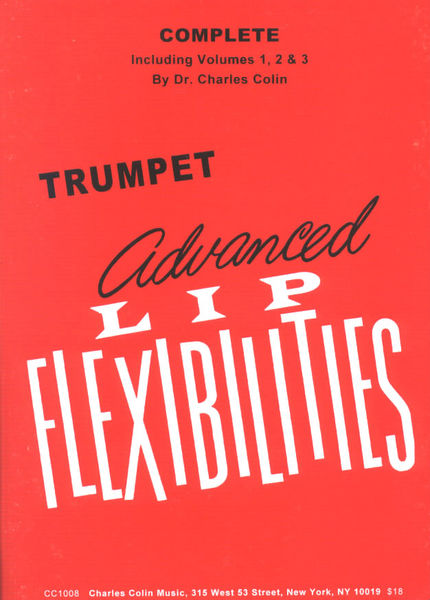 Charles Colin's Advanced Lip Flexibilities, Volume 1, 2 and 3
