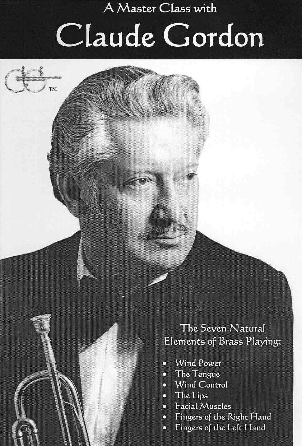 The Seven Natural Elements of Brass Playing Video by Claude Gordon