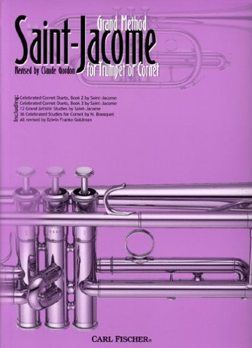Saint-Jacome's Complete Method For Trumpet or Cornet - Annotated by Claude Gordon